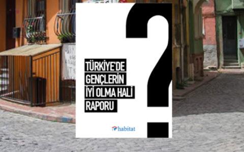 DigitalAge – Habitat Derneği, Türkiye'deki Gençlerin İyi Olma Hali Raporu