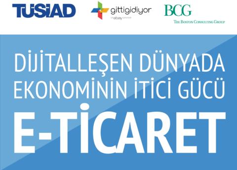 TUSIAD – 2017 E-Ticaret Raporu