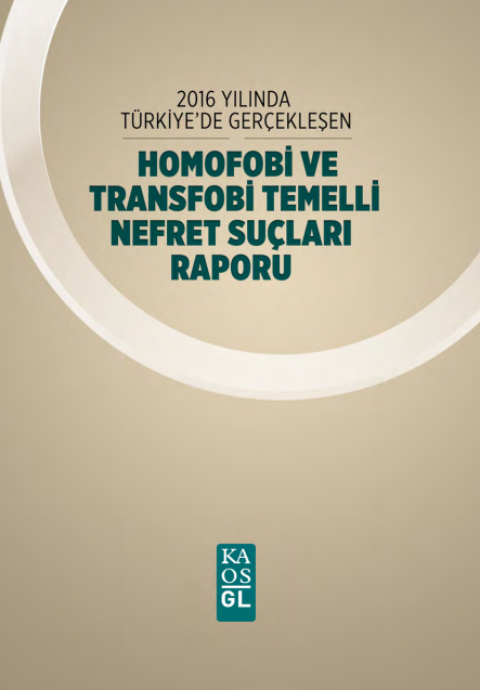 Homofobi ve Transfobi Temelli Nefret Suçları Raporu
