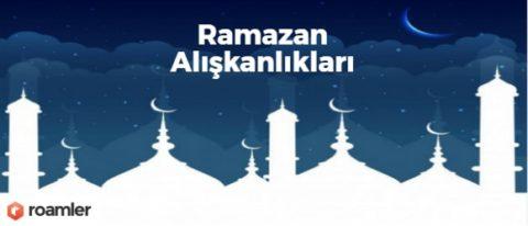 Roamler – Ramazan Alışkanlıkları Araştırması