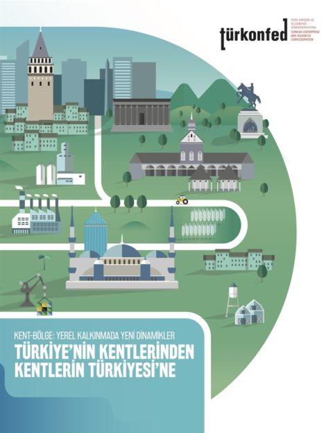 """""""Türkiye'nin Kentlerinden Kentlerin Türkiyesi'ne"""" Raporu"""